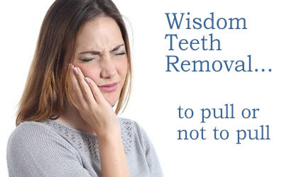 Wisdom Teeth Removal – To Pull Or Not To Pull